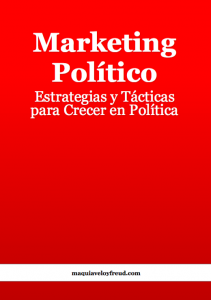 Marketing Político: Estrategias y Tácticas para Crecer en Política